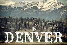 Denver, Colorado / Mile High City
