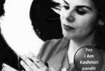 Kashmir, my Kashmir... / Yasiam Kashmiri pandit, simply, because my father was... / by Gosha Nagashima, visual artist