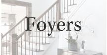 Foyers / Foyer and entryway inspiration and ideas.