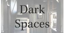Dark Spaces / The darker side of beautiful, dark spaces, black paint, charcoal paint, black tile, etc.