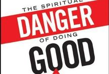 The Dangers of Doing Good