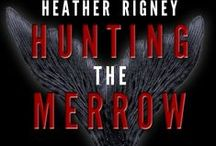 Hunting the Merrow - Book 2 of The Merrow Trilogy / Inspiration for Book 2 in Heather Rigney's, The Merrow Trilogy.   https://amzn.com/B0178EN0BQ / by Heather Rigney- Artist & Writer