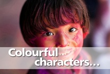 Colourful characters / Photographs of brilliant characters we have come across around the world.