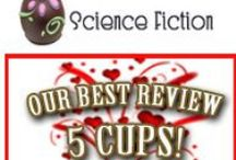 5 CUPS - SCIENCE FICTION / FABULOUS READS - CTR'S HIGHEST RATING
