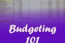 Budgeting / How to create a budget and make it work for you.