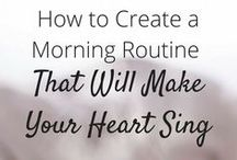Perfect your morning routine / Everything related to creating a morning routine that supports your best days.