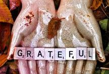 Thanksgiving / Let gratitude be the pillow upon which you kneel to say your nightly prayer. And let faith be the bridge you build to overcome evil and welcome good :: Maya Angelou