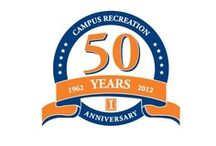 Campus Rec 50th Anniversary  / by Illinois Campus Recreation
