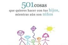 501 Cosas que quieres hacer con tus hijos... Mi libro / My book