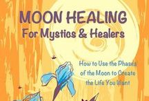 Moon Healing Book & eCourse / by Jeanine Byers