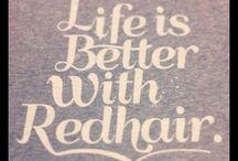 I love Redheads !! / by Charlye