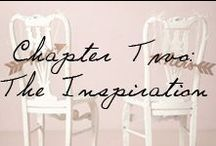 Chapter Two: The Inspiration / Building the big day to reflect the very best YOU. / by Ivy and Aster