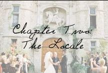 Chapter Two: The Locale / Oh, the places you will go...on your big day. / by Ivy and Aster