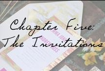 Chapter Five: The Invitations / Saving the date is effortlessly chic. / by Ivy and Aster