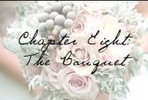 Chapter 8: The Bouquet / Blooming buds to imagine for your wedding bouquet.  / by Ivy and Aster