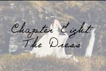 Chapter Eight: The Dress / Welcome to the most beautiful day of your life, #IvyAndAsterBride. / by Ivy and Aster