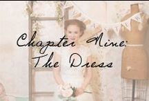 Chapter Nine: The Dress / Welcome to the most beautiful day of your life, #IvyAndAsterBride. / by Ivy and Aster
