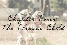 Chapter Four: The Flower Child / Inspiration for the little ones accompanying you down the aisle.  / by Ivy and Aster