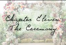 Chapter Eleven: The Ceremony / Ceremony decor inspiration for your walk down the aisle.  / by Ivy and Aster