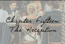 Chapter Fifteen: The Reception / by Ivy and Aster