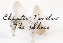 Chapter 12: The Wedding Shoes / Beautiful shoes for the bride! / by Ivy and Aster