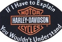 Biker and Harley Stuff / If I have to explain you wouldn't understand, lol / by Shelley Lester