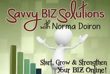 Savvy BIZ Solutions w.Norma Doiron / HOW DO YOU GET MASSIVE VISIBILITY ONLINE? Here's the SECRET:  Begin with a BLOG + BLOGGING + SEO + SOCIAL MEDIA = VISIBILITY!