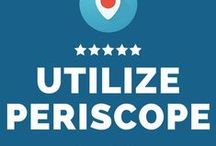 *Periscope for Business / by CaptureHits Marketing Group