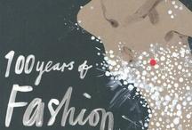 Fashion - a Passion / Haute Couture & Au Courrant / by Maureen Halter