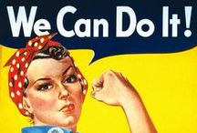 #WeCanDoIt / Images of women in science, tech, sports and other non-traditional roles - basically women kicking ass and exultant in their glorious selves