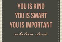 Well Said / Phrases I Love! / by Sofia Huitron