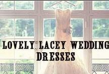 Lovely Lacey Wedding Dresses