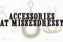 Accessories at MissesDressy