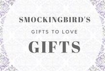 Smockingbird's~Gifts to love / Gifts available at Smockingbird's Unique gifts & accessories