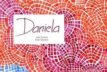 """""""Daniela"""" - Ana Tortosa / Ester Sánchez  / En este álbum, Daniela te invita a compartir sus sueños. Poesía ilustrada para los más pequeños. In this album, Daniela invites you to share her dreams. Illustrated poetry for the youngest. ISBN:  978-84-93732516   / by Pintar-Pintar Editorial"""