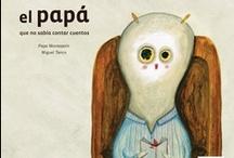 El papá que no sabía contar cuentos  / Texto: Pepe Monteserín Ilustraciones: Miguel Tanco Formato: 29,4x24,5 Encuadernación: Tapa dura Isbn:9788492964475  / by Pintar-Pintar Editorial