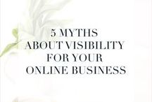 visibility tips / Get your business noticed online and by the right people. Get noticed by your ideal clients.