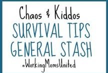 C&K Survival Tips - General Parenting Knowledge Stash / Go to lists and resources for tough parenting moments