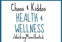 C&K Health & Wellness / General health and wellness posts for parents, children and the like.