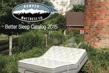 DENVER MATTRESS BETTER SLEEP CATALOG 2015 / Everyone deserves a better night's sleep. That's why for over 20 years Denver Mattress has made finding the perfect mattress easy and affordable. Sale pricing and finance offers good through 8/26/15 only. / by Furniture Row