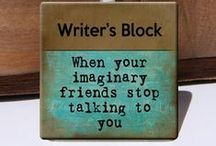 Writerly Quotes and Fun Things / We all need a little fun, right?