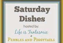 Saturday Dishes