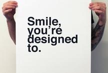 Smile :) / by Jessica Davis