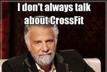 Crossfit Funnies / One thing Crossfit has, is a sense of humor! Come drink this kool-aid. / by PamelaMKramer