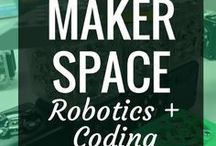 Makerspace - Robotics & Coding / Robotics and coding often go hand-in-hand.  With the rising push to teach computer science in our schools and the growth of STEM and STEAM education, the great robot takeover is here.  Check out some of these fantastic resources for robotics and coding in schools.