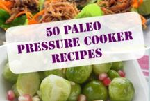 Primal/Paleo-Pressure Cooker (While some of these are not true Paleo, they generally require only minor substitutions) / While some of these are not true Paleo, they generally require only minor substitutions / by Susan Lawrence