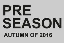 PRE SEASON 2016 / AUTUMN OF 2016 www.Lager157.com