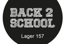 BACK 2 SCHOOL / BACK 2 SCHOOL - IN STORES AND ONLINE WEEK 31! www.lager157.com