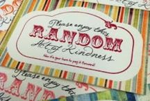 Acts of Kindness / I love the quote ~my superpower is kindness. what's yours?~