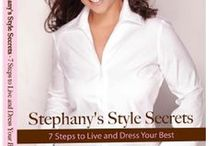 Stephany Greene's Book / Personal power and personal style are one in the same. Discover your style by breaking down the barriers that have prevented you from designing the life you deserve. Learn Style Expert and TV Host Stephany Greene's secrets to looking and feeling your best.   Stephany's Style Secrets, 7 Steps to Live and Dress Your Best will teach you how to look and live well, for the rest of your life. http://stephanygreene.com